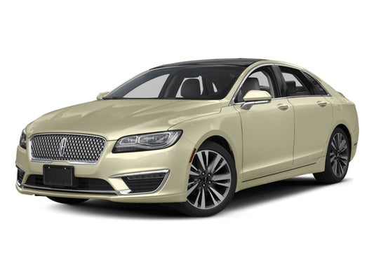 2017 Lincoln Mkz Reserve In Red Bank Nj George Wall Ford